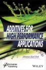 Additives for High Performance Applications : Chemistry and Applications - eBook