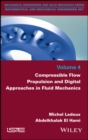 Compressible Flow Propulsion and Digital Approaches in Fluid Mechanics - eBook