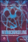 Neurocounseling : Brain-Based Clinical Approaches - eBook