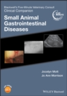 Blackwell's Five-Minute Veterinary Consult Clinical Companion : Small Animal Gastrointestinal Diseases - Book