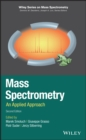 Mass Spectrometry : An Applied Approach - eBook