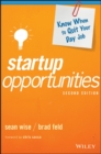 Startup Opportunities : Know When to Quit Your Day Job - eBook