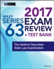 Wiley FINRA Series 63 Exam Review 2017 : The Uniform Securities Sate Law Examination - Book