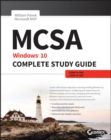 MCSA: Windows 10 Complete Study Guide : Exam 70-698 and Exam 70-697 - eBook