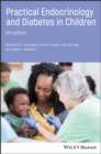 Practical Endocrinology and Diabetes in Children - eBook