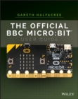 The Official BBC micro:bit User Guide - Book