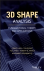 3D Shape Analysis : Fundamentals, Theory, and Applications - eBook