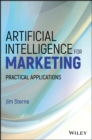 Artificial Intelligence for Marketing : Practical Applications - eBook