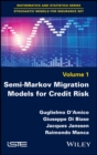 Semi-Markov Migration Models for Credit Risk - eBook