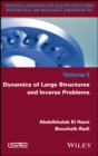 Dynamics of Large Structures and Inverse Problems - eBook