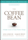 The Coffee Bean : A Simple Lesson to Create Positive Change - Book