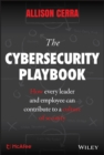 The Cybersecurity Playbook : How Every Leader and Employee Can Contribute to a Culture of Security - eBook
