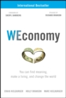 WEconomy : You Can Find Meaning, Make A Living, and Change the World - Book
