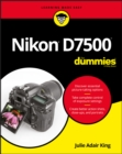 Nikon D7500 For Dummies - Book
