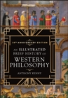 An Illustrated Brief History of Western Philosophy, 20th Anniversary Edition - eBook