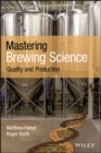 Mastering Brewing Science : Quality and Production - eBook
