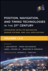 Position, Navigation, and Timing Technologies in the 21st Century : Integrated Satellite Navigation, Sensor Systems, and Civil Applications, Set - eBook