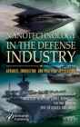 Nanotechnology Used in the Defense Sector - Book