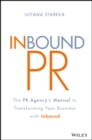 Inbound PR : The PR Agency's Manual to Transforming Your Business With Inbound - Book
