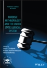 Forensic Anthropology and the United States Judicial System - Book