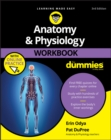 Anatomy & Physiology Workbook For Dummies with Online Practice - eBook