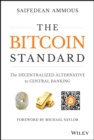 The Bitcoin Standard : The Decentralized Alternative to Central Banking - Book