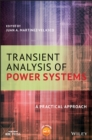 Transient Analysis of Power Systems : A Practical Approach - eBook