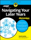Navigating Your Later Years For Dummies - eBook