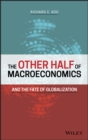 The Other Half of Macroeconomics and the Fate of Globalization - Book