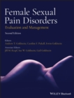Female Sexual Pain Disorders : Evaluation and Management - Book