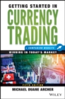 Getting Started in Currency Trading : Winning in Today's Market + Companion Website - Book