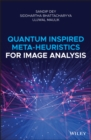Quantum Inspired Meta-heuristics for Image Analysis - eBook