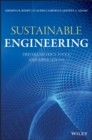 Sustainable Engineering : Drivers, Metrics, Tools, and Applications - Book