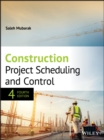 Construction Project Scheduling and Control - eBook