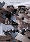Discrete : Reappraising the Digital in Architecture - eBook