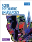 Acute Psychiatric Emergencies - eBook