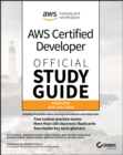 AWS Certified Developer Official Study Guide, Associate Exam : Associate (DVA-C01) Exam - eBook