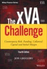 The xVA Challenge : Counterparty Risk, Funding, Collateral, Capital and Initial Margin - Book