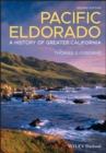 Pacific Eldorado : A History of Greater California - eBook