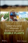 Vitamins and Minerals Biofortification of Edible Plants - eBook