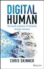 Digital Human : The Fourth Revolution of Humanity Includes Everyone - Book