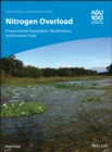 Nitrogen Overload : Environmental Degradation, Ramifications, and Economic Costs - Book