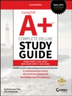 CompTIA A+ Complete Deluxe Study Guide : Exam Core 1 220-1001 and Exam Core 2 220-1002 - Book