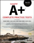 CompTIA A+ Complete Practice Tests : Exam Core 1 220-1001 and Exam Core 2 220-1002 - Book