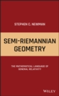 Semi-Riemannian Geometry : The Mathematical Language of General Relativity - eBook