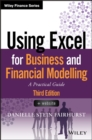 Using Excel for Business and Financial Modelling : A Practical Guide - Book