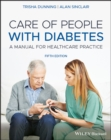Care of People with Diabetes : A Manual for Healthcare Practice - Book