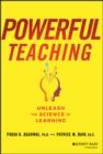 Powerful Teaching : Unleash the Science of Learning - Book