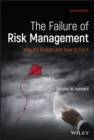 The Failure of Risk Management : Why It's Broken and How to Fix It - Book