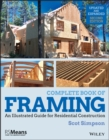 Complete Book of Framing : An Illustrated Guide for Residential Construction - Book